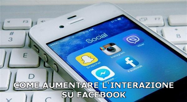 Suggerimenti per aumentare l'interazione su Facebook