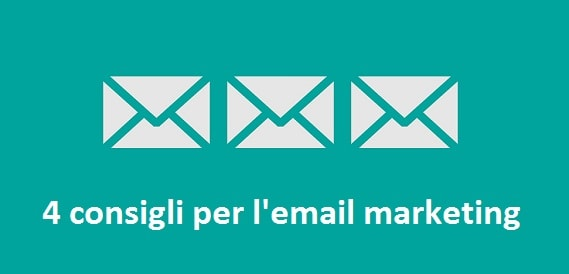 Consigli per ottimizzare la campagna di email marketing