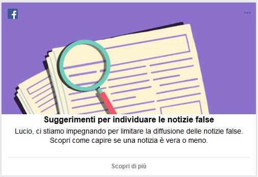 Il messaggio che Facebook mostra ai suoi utenti, come individuare fake news