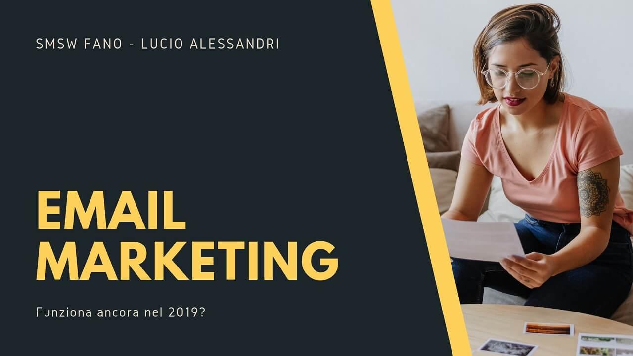 Email marketing: funziona ancora nel 2019?